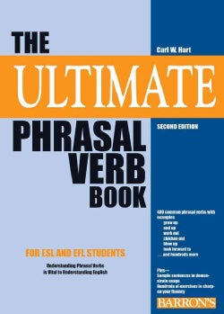 The Ultimate Phrasal Verb Book (Paperback)