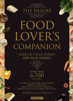 The Deluxe Food Lover's Companion (Hardcover)