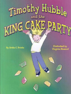 Timothy Hubble and the King Cake Party (Hardcover)