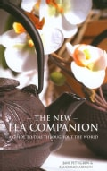 The New Tea Companion: A Guide to Teas Throughout the World (Hardcover)