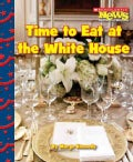 Time to Eat at the White House (Paperback)