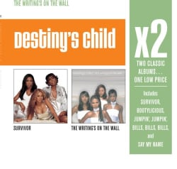 Destiny's Child - X2 (Survivor/The Writing's On The Wall)