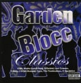 Various - Garden Blocc Classics (Parental Advisory)