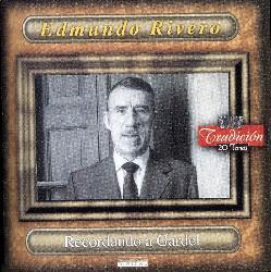 Edmundo Rivero - Recordando A Gardel