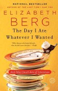 The Day I Ate Whatever I Wanted: And Other Small Acts of Liberation (Paperback)