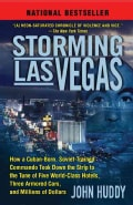 Storming Las Vegas: How a Cuban-Born, Soviet-Trained Commando Took Down the Strip to the Tune of Five World-class... (Paperback)