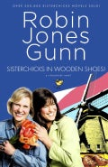 Sisterchicks in Wooden Shoes (Paperback)