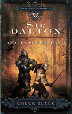 Sir Dalton and the Shadow Heart (Paperback)