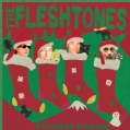 Fleshtones - Stocking Stuffer