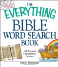 The Everything Bible Word Search Book: 150 Fun and Inspirational Puzzles (Paperback)