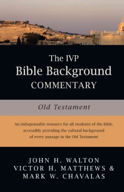 The Ivp Bible Background Commentary: Old Testament (Hardcover)