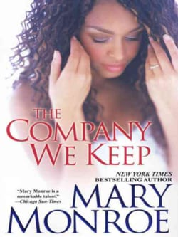 The Company We Keep (Paperback)