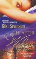 Life After Wifey (Paperback)