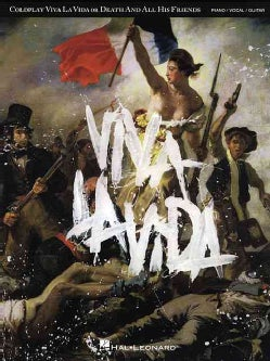 Coldplay: Viva La Vida or Death and All His Friends: Piano/ Vocal/ Guitar Artist Songbook (Paperback)