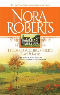 The Mackade Brothers Rafe & Jared: The Return of Rafe Mackade / the Pride of Jared Mackade (Paperback)