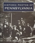 Historic Photos of Pennsylvania (Hardcover)