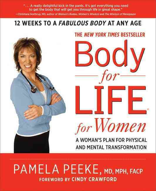 Body for Life for Women: A Woman's Plan for Physical and Mental Transformation (Paperback)
