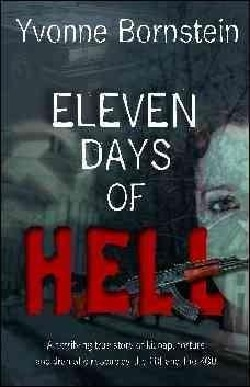 Eleven Days of Hell: A Terrifying True Story of Kidnap, Torture and Dramatic Rescue by the FBI and the KGB (Paperback)