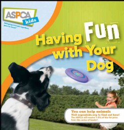 Having Fun With Your Dog (Hardcover)