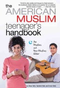 The American Muslim Teenager's Handbook (Paperback)