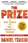 The Prize: The Epic Quest for Oil, Money & Power (Paperback)
