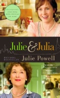 Julie and Julia: My Year of Cooking Dangerously (Paperback)