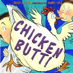 Chicken Butt! (Hardcover)