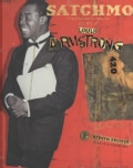 Satchmo: The Wonderful World and Art of Louis Armstrong (Hardcover)
