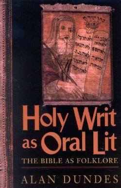 Holy Writ As Oral Lit: The Bible As Folklore (Paperback)