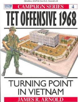 Tet Offensive 1968: Turning Point in Vietnam (Paperback)