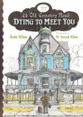 Dying to Meet You (Hardcover)