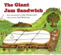 The Giant Jam Sandwich (Board book)