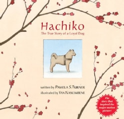 Hachiko: The True Story of a Loyal Dog (Paperback)
