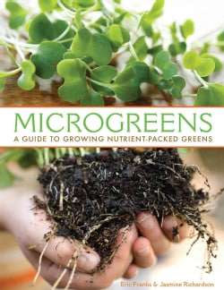 Microgreens: A Guide to Growing Nutrient-packed Greens (Paperback)