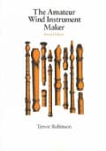 The Amateur Wind Instrument Maker (Paperback)