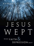 Jesus Wept: When Faith and Depression Meet (Hardcover)