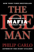 The Ice Man: Confessions of a Mafia Contract Killer (Paperback)