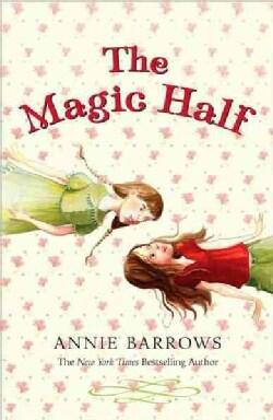 The Magic Half (Paperback)
