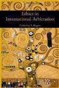 Ethics in International Arbitration (Hardcover)