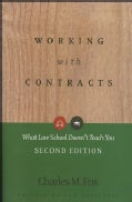 Working With Contracts: What Law School Doesn't Teach You (Paperback)
