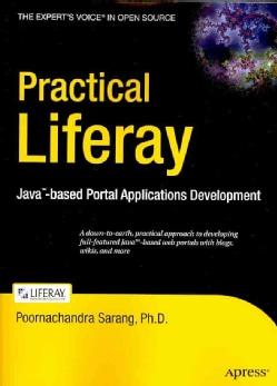 Practical Liferay: Java-based Portal Applications Development (Paperback)