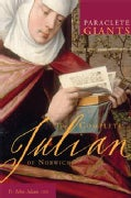 The Complete Julian of Norwich (Paperback)