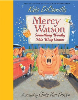 Mercy Watson: Something Wonky This Way Comes (Hardcover)