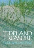 Tideland Treasure: The Naturalist's Guide to the Beaches and Salt Marshes of Hilton Head Island and the Southeast... (Paperback)