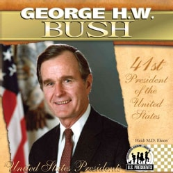 George H. W. Bush (Hardcover)