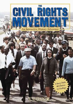 The Civil Rights Movement: An Interactive History Adventure (Hardcover)