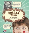 The Dollar Bill in Translation: What It Really Means (Hardcover)