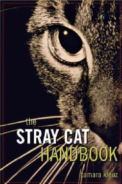 The Stray Cat Handbook (Paperback)