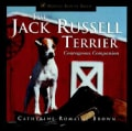 The Jack Russell Terrier: Courageous Companion (Hardcover)