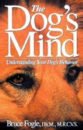 The Dog's Mind: Understanding Your Dog's Behavior (Paperback)